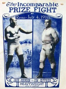 "Johnson-Jeffries poster July 4, 1910. To the times, the ""Fight of the Century."""